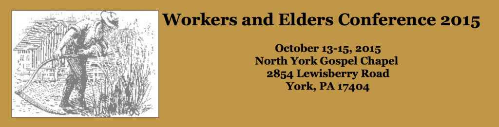 Workers Elders Conference York PA 2015