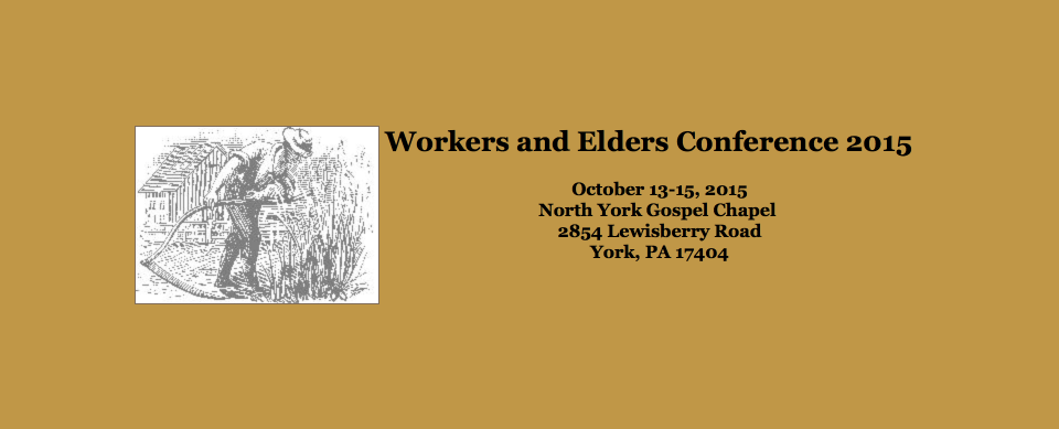 Workers and Elders Conference York PA 2015